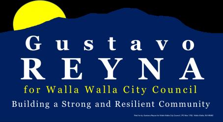 Gustavo Reyna for Walla Walla City Council